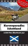 Kurvenparadies Schottland - 5.000 km Abenteuer pur