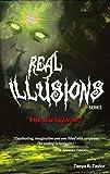 Real Illusions: The Awakening: Pure 'Edge of Your Seat' Suspense