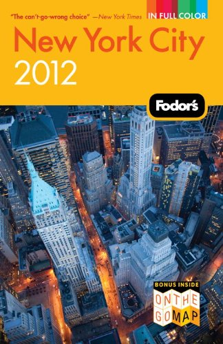 Fodor's New York City 2012 (Full-Color Gold Guides)