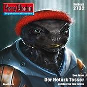 Der Hetork Tesser (Perry Rhodan 2732)   Uwe Anton