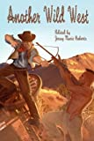 img - for Another Wild West book / textbook / text book