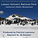 Lassen Volcanic National Park: California's Winter Wonderland