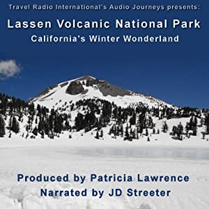Lassen Volcanic National Park: California's Winter Wonderland | [Patricia L. Lawrence]