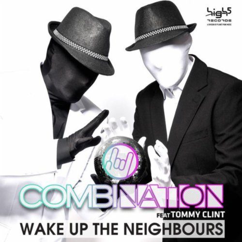 Combination Feat. Tommy Clint-Wake Up The Neighbours-WEB-2013-UKHx Download