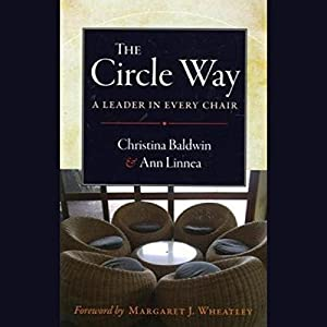 The Circle Way: A Leader in Every Chair Audiobook