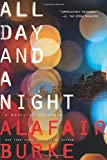 All Day and a Night: A Novel of Suspense <br>(Ellie Hatcher)	 by  Alafair Burke in stock, buy online here