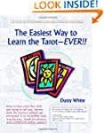 The Easiest Way to Learn the Tarot -...