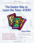 The Easiest Way to Learn the Tarot-Ev...