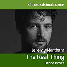 The Real Thing and Other Stories (       UNABRIDGED) by Henry James Narrated by Jeremy Northam