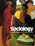 img - for Sociology: Understanding A Diverse Society book / textbook / text book