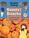Sweets and Snacks (Healthy Eating)