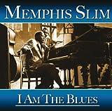 echange, troc Memphis Slim - I Am the Blues