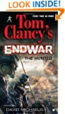 The Hunted (Tom Clancy's Endwar #2)