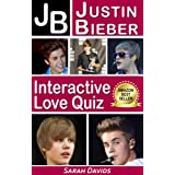 Justin Bieber: JB Interactive Love Quiz (Interactive Quiz Books, Trivia Games & Puzzles all with Automatic Scoring)