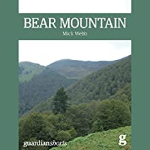 Bear Mountain (       UNABRIDGED) by Mick Webb Narrated by James Lurie