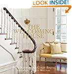 The Welcoming House: The Art of Livin...