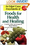 An Edgar Cayce Encyclopedia of Foods...