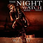 The Night Watch: Blood Red Series, Book 2 | W.J. May