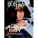 The American Boy, A Photographic Essayby Jon David Douglas