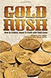 Gold Rush: How to Collect, Invest and Profit With Gold Coins Reviews
