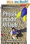 Physik macht Urlaub: R�tselhafte Ph�n...