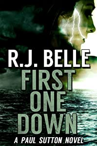 (FREE on 2/16) First One Down: A Paul Sutton Novel by R.J. Belle - http://eBooksHabit.com