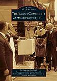 The Jewish Community of Washington, D.C.   (DC) (Images of America)