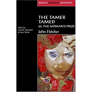 Amazon.com: The Tamer Tamed; or, The Woman's Prize (Revels Student ...