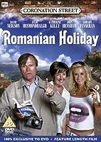 Coronation Street - Romanian Holiday