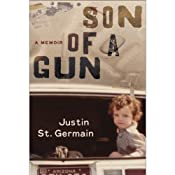 Son of a Gun: A Memoir | [Justin St. Germain]