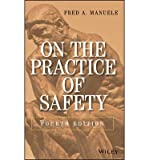 img - for [ ON THE PRACTICE OF SAFETY ] By Manuele, Fred A ( Author) 2013 [ Hardcover ] book / textbook / text book