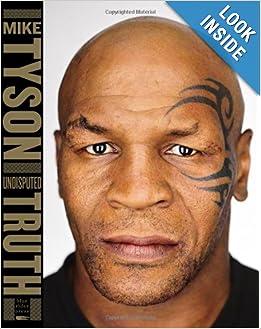 Undisputed Truth - Mike Tyson, Larry Sloman