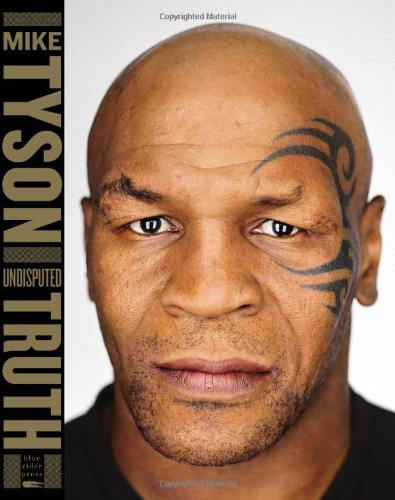 Undisputed Truth by Mike Tyson with Larry Ratso Sloman, Mr. Media Interviews