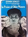 In praise of older women: the amorous recollection of Andras Vajda tephen VIZINCZEY