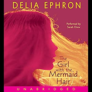The Girl with the Mermaid Hair Audiobook