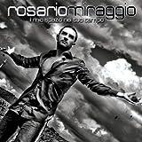 echange, troc Rosario Miraggio - Il Mio Spazio Nel Tuo Tempo