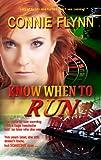 Know When to Run (Romantic Suspense Series Book 1)