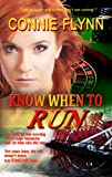 Know When to Run (Romantic Suspense Book 1)