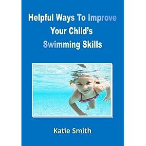 Helpful Ways To Improve Your Child's Swimming Skills