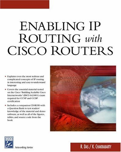 Enabling Ip Routers With Cisco Routers (Networking Series) (Charles River Media Networking/Security)