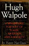 HUGH WALPOLE. A Biography.