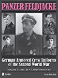 img - for Panzer Feldjacke: German Armored Crew Uniforms of the Second World War Vol.3: SS-VT and Waffen-SS book / textbook / text book
