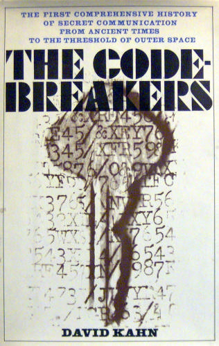 The Codebreakers  The Story of Secret Writing
