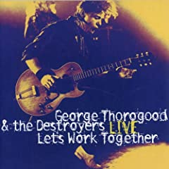 George Thorogood Reelin' & Rockin' [Live] cover