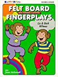 Felt Board Fingerplays with Patterns & Activities:  Rhymes & Songs (0943452260) by Wilmes, Liz