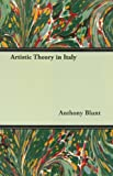Artistic Theory in Italy (1406752924) by Blunt, Anthony