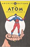 Atom, The - Archives, Volume 2 (DC Archive Editions) (1401200141) by Fox, Gardner