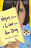 Notes From A Liar And Her Dog (Turtleback School & Library Binding Edition) (0613674685) by Choldenko, Gennifer