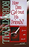 img - for How Does God Treat His Friends book / textbook / text book