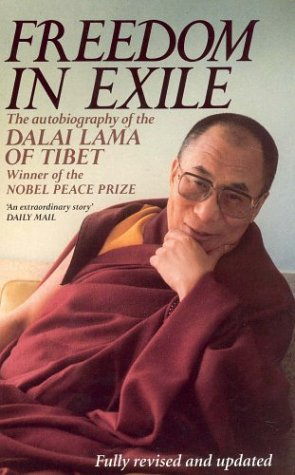 Freedom in Exile: Autobiography of His Holiness the Dalai Lama of Tibet